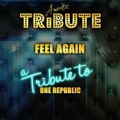 Feel Again (A Tribute To One Republic) Songs
