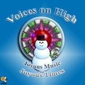 Voices On High - Joyous Music For Joyous Times Songs