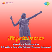 Silapathikaram Songs