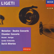 Ligeti: Melodien; Double Concerto; Chamber Concerto Etc. Songs