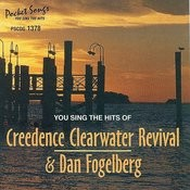The Hits Of Creedence Clearwater Revival / Dan Fogelberg Songs