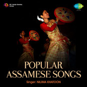 Popular Assamese Songs Songs