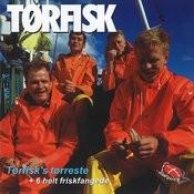 Tørfisk's Tørreste + 6 Helt Friskfangede Songs