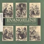 Evangeline By Henry Wadsworth Longfellow Songs