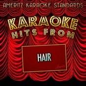 Karaoke Hits From Hair Songs