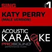 Acoustic Karaoke: Sing Like Katy Perry, Vol. 1 (Male Version) Songs