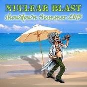 Nuclear Blast Showdown Summer 2013 Songs