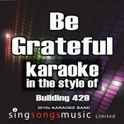 Be Grateful (In The Style Of The Farm Inc) [Karaoke Version] - Single Songs