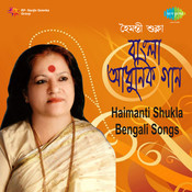 Haimanti Shukla (bengali Songs) Songs