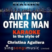 Ain't No Other Man (In The Style Of Christina Aguilera) [Karaoke Version] - Single Songs