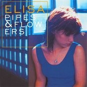 Pipes And Flowers Songs