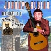 En Homenaje A Don Pedro Flores Songs