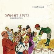 Dwight Spitz (Deluxe Edition) Songs