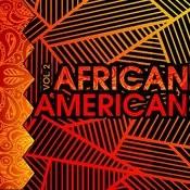 African American, Vol. 2 Songs