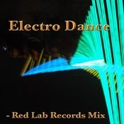Electro Dance: Red Lab Records Mix Songs