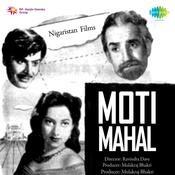 Moti Mahal Songs