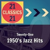 Twenty-One 1950's Jazz Hits Songs
