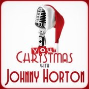 Your Christmas With Johnny Horton Songs
