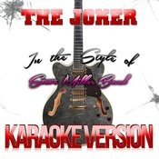 The Joker (In The Style Of Steve Miller Band) [Karaoke Version] - Single Songs