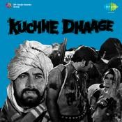 Kuchhe Dhaage Songs