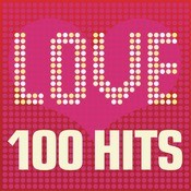 Love Songs - 100 Hits Songs