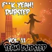 Fuck Yeah! Dubstep, Vol. 11 Songs