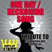 One Day (Reckoning Song) [Tribute To Asaf Avidan And The Mojos] - Single Songs