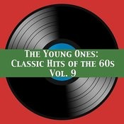 The Young Ones: Classic Hits Of The 60s, Vol. 9 Songs