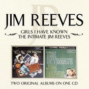 Girls I Have Known/ The Intimate Jim Reeves Songs