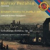 Schubert: Sonata In A Major; Schumann: Sonata In G Minor Songs