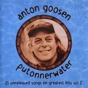 Putonnerwater - 21 Unreleased Songs En Greatest Hits Vol 2 Songs