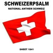 Schweizerpsalm (National Anthem Switzerland) Songs