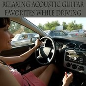 Relaxing Acoustic Guitar Favorites While Driving Songs