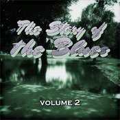 The Story Of The Blues, Vol. 2 Songs