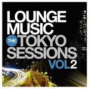Lounge Music: The Tokyo Sessions, Vol.2 Songs