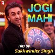 Jogi Mahi - Hits By Sukhwinder Singh Songs