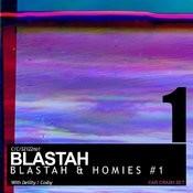 Blastah & Homies #1 Songs