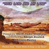 Your Land And My Land: Themes From