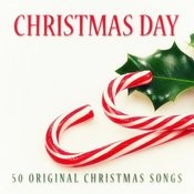 Christmas Day - 50 Original Christmas Songs Songs