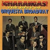 Â¡charangas! The Best Of Orquesta Broadway Songs