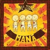 Les Tout Petits Ecoutent Maná Songs
