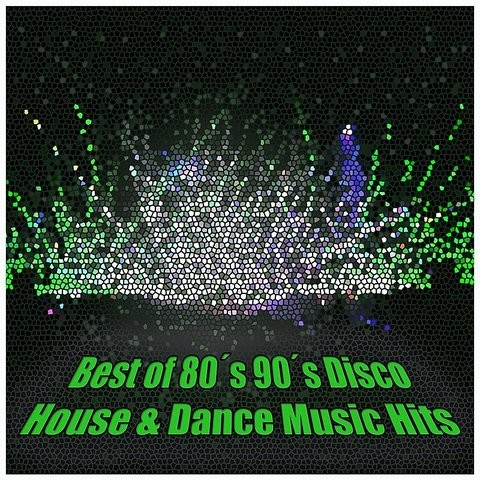 Best of 80 s 90 s disco house dance music hits best for Best 90s house tracks