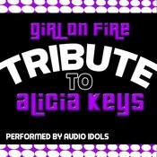 Girl On Fire: Tribute To Alicia Keys Songs