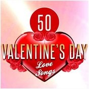 50 Valentine's Day Love Songs Songs