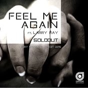 Feel Me Again (Roby Montano Re-Edit 2015) Songs
