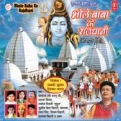 Bhole Baba Ke Rajdhani Songs