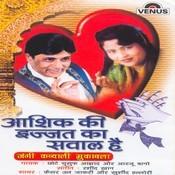 Aashiq Ki Izzat Ka Sawal Hai Songs