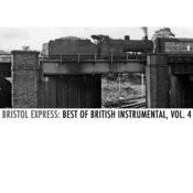 Bristol Express: Best Of British Instrumental, Vol. 4 Songs