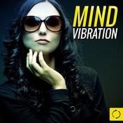 Mind Vibration Songs