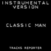 Classic Man (Instrumental Version) Songs